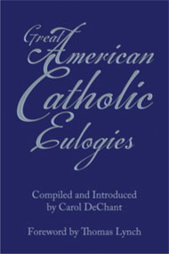 Great American Catholic Eulogies - Hardcover